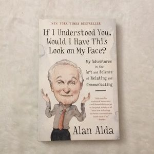 Other - If I Understood You Would I.. Book Alan Alda